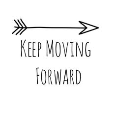 10 Things To Keep You Moving Forward