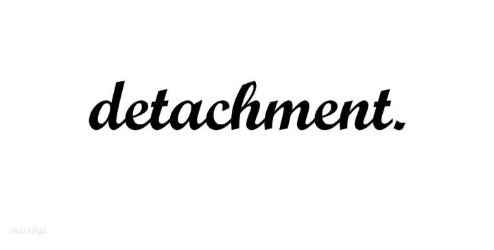 Detachment || Part 2