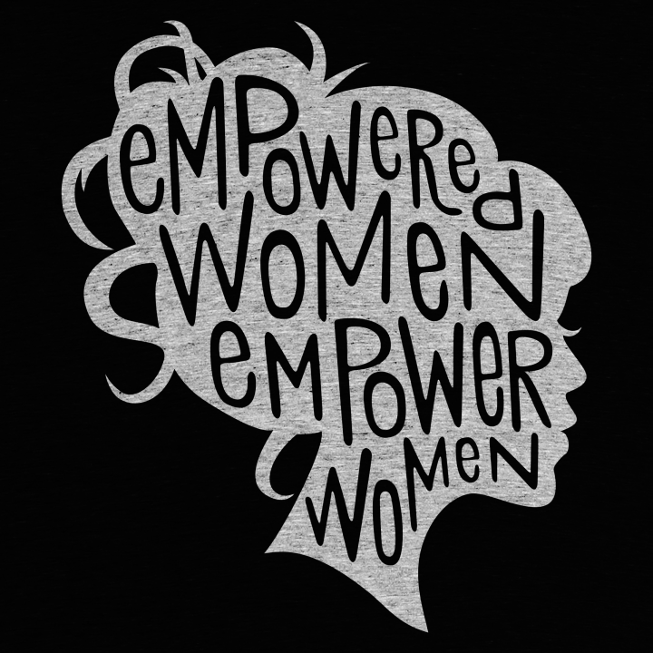 """Empowered Women Empower Women"""