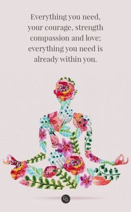 Everything you need is within you