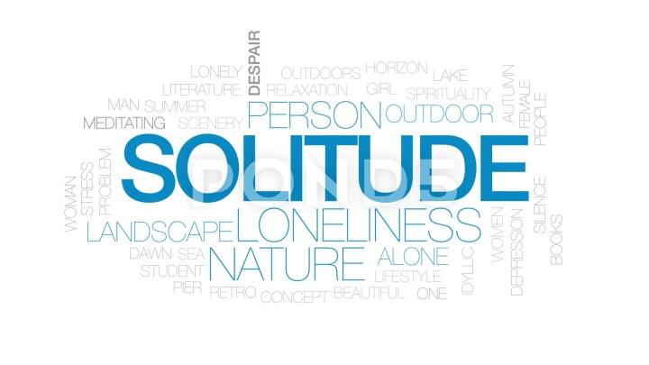 Loneliness & Solitude